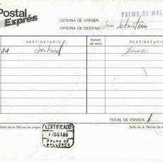 Documentos antiguos: DOCUMENTO INTERNO DE CORREOS CON MAT CERTIFICADO PALMA DE MALLORCA . Lote 2758524