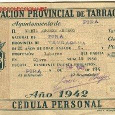 Documentos antiguos: CÉDULA PERSONAL 1942 TARRAGONA. Lote 27603944