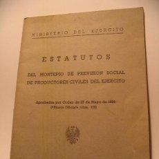 Documentos antiguos: ESTATUTOS MONTEPIO PREVISION SOCIAL PRODUCTORES CIVILES EJERCITO.1950. Lote 25695876