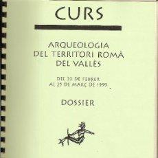 Documentos antiguos: CURS ARQUEOLOGIA DEL TERRITORI ROMÀ DEL VALLÈS. SABADELL. CATALUNYA. ANTIGÜEDAD. Lote 18736276
