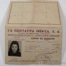 Documentos antiguos: CARNET LA EQUITATIVA IBÉRICA. PRESTACIONES SANITARIAS, 1949. PÓLIZA. Lote 13396965