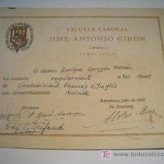 Documentos antiguos: CERTIFICADO ESTUDIOS ESCUELA JOSE ANTONIO GIRON 1952. Lote 14426100