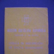 Documentos antiguos: CEDULA DE INSCRIPCION DE SOCIA NUMERARIA Nº 003907, ACION CATOLICA ESPAÑOLA, SAN VALERO 1954-55. Lote 14847179