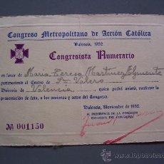 Documentos antiguos: CARNET Nº 001150 DE CONGRESO METROPOLITANO DE ACCION CATOLICA, VALENCIA 1952 . Lote 14847199