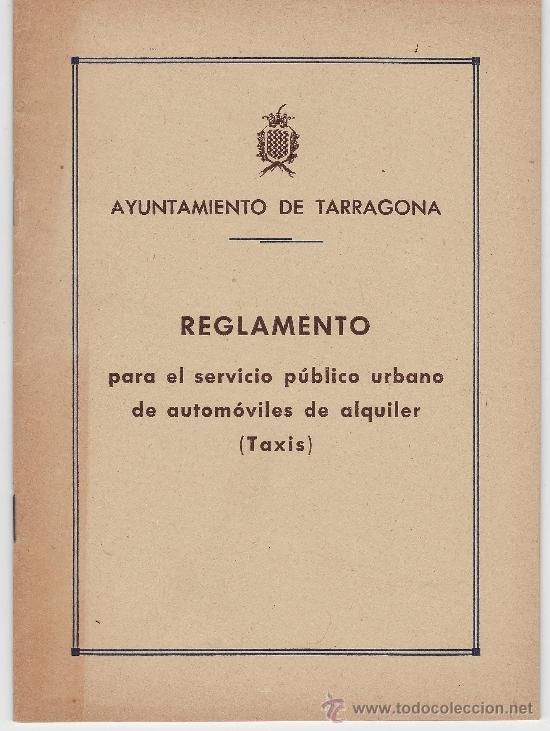 REGLAMENTO DE TAXIS DE TARRAGONA AÑO 1953 .- TGN (Coleccionismo - Documentos - Otros documentos)