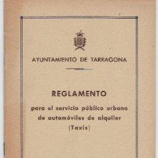 Documentos antiguos: REGLAMENTO DE TAXIS DE TARRAGONA AÑO 1953 .- TGN. Lote 19814374