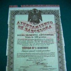 Documentos antiguos: DEUDA MUNICIPAL CONVERTIDA AYUNTAMIENTO DE BARCELONA AÑO 1941 . Lote 22890498