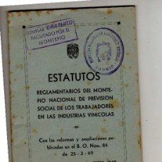 Documentos antiguos: ESTATUTOS -REGLAMENTO DEL MONTEPIO N, TRABAJADORES INDUSTRIAS VINICOLAS-VINO-. Lote 18600296