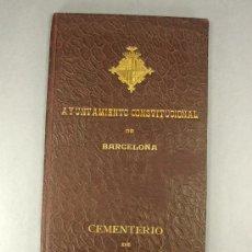 Documentos antiguos: TITULO DE DERECHO FUNERARIO SOBRE NICHO EN EL CEMENTERIO CONSTITUCIONAL LAS CORTS DE BARCELONA 1911. Lote 26703306