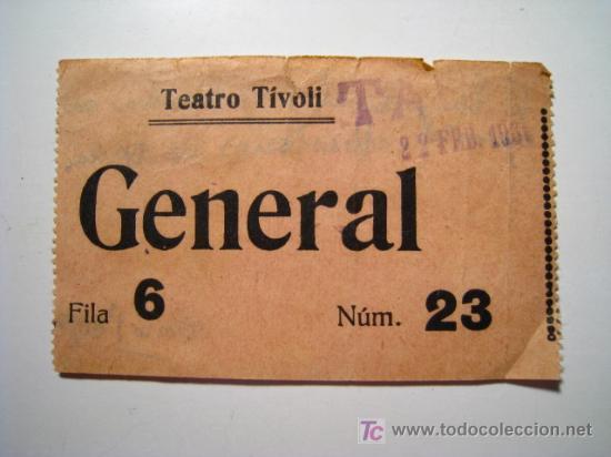 ENTRADA TEATRO TIVOLI - 1931 (Coleccionismo - Documentos - Otros documentos)