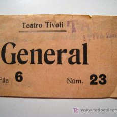 Documentos antiguos: ENTRADA TEATRO TIVOLI - 1931. Lote 15968381