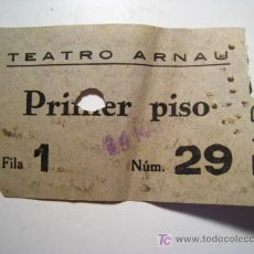 Documentos antiguos: ENTRADA TEATRO ARNAU - 1950. Lote 15968386