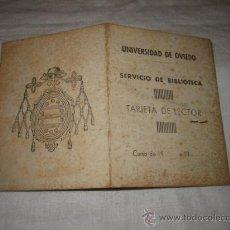 Documentos antiguos: UNIVERSIDAD DE OVIEDO SERVICIO DE BIBLIOTECA TARJETA DE LECTOR 1943. Lote 17022431