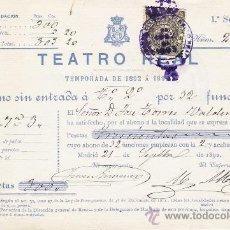 Documentos antiguos: BONO PARA EL TEATRO REAL DE MADRID AÑO 1892. Lote 25714243