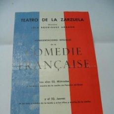 Documentos antiguos: PROGRAMA MANO Y ENTRADA TEATRO ZARZUELA MADRID COMEDIE FRANCAISE MOLIERE 1959. Lote 25978238
