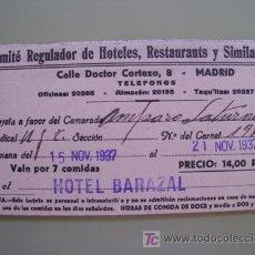 Documentos antiguos: TARJETA : COMITÉ REGULADOR DE HOTELES, RESTAURANTES Y SIMILARES. MADRID. 1937. Lote 19869872