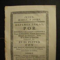 Documentos antiguos: DEMANDA IMPRESA. PLEITO PROMOVIDO POR P. LUJÁN. DUQUE DE ALMODOVAR. CONDE DE CANALEJAS. AÑO 1781.. Lote 19946241