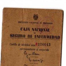 Documentos antiguos: CARTILLA. CAJA NACIONAL SE SEGURO DE ENFERMEDAD.1944. Lote 19979102