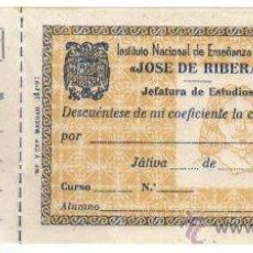 Documentos antiguos: JATIVA (VALENCIA) 1950 RECIBO DE DESCUENTO DE PUNTOS DEL INSTITUTO DE ENSEÑANZA MEDIA JOSE DE RIBERA. Lote 27244016