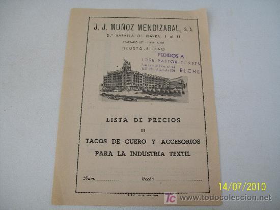 LISTA DE PRECIOS DE TACOS DE CUERO Y ACCESORIOS PARA LA INDUSTRIA TEXTIL-J.J.MUÑOZ MENDIZABAL-S/F. (Coleccionismo - Documentos - Otros documentos)