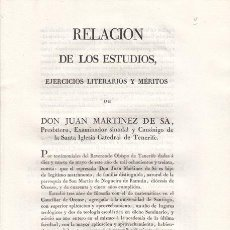 Documentos antiguos: RELACION DE LOS MÉRITOS DE D. JUAN MARTÍNEZ DE SÁ, IGLESIA CATEDRAL DE TENERIFE, 1830. Lote 20467953