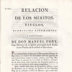 Documentos antiguos: RELACIÓN DE LOS MÉRITOS DE D. MANUEL FONT, IGLESIA DE SAN PEDRO DE PUELLAS, BARCELONA 1829. Lote 20473470