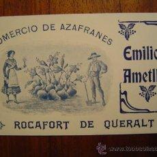 Documentos antiguos: TARJETA DE COMERCIO DE AZAFRANES DE EMILIO AMETLLER - ROCAFORT DE QUERALT ( TARRAGONA ). Lote 27566863