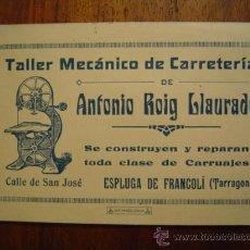 Documentos antiguos: TARJETA DE TALLER MECANICO DE CARRETERIA DE ANTONIO ROIG LLAURADO - ESPLUGA DE FRANCOLI ( TARRAGONA . Lote 26785090