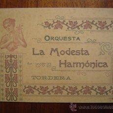 Documentos antiguos: TARJETA PUBLICITARIA MODERNISTA - ORQUESTA LA MODESTA HARMONICA - CAMI RAL - TORDERA ( BARCELONA ). Lote 26694863