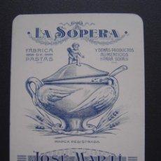 Documentos antiguos: TARJETA COMERCIAL DE LA SOPERA ( FÁBRICA DE PASTAS DE JOSÉ MARTÍ - BADALONA ) - . Lote 27248240