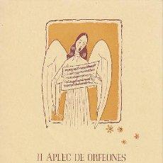 Documentos antiguos: II APLEC DE ORFEONES EN SAN ESTEBAN SASROVIRAS AGOST- 1946. Lote 21513302