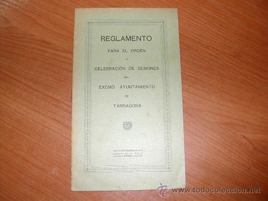 REGLAMENTO DE SESIONES DEL AYUNTAMIENTO DE TARRAGONA. L9204 (Coleccionismo - Documentos - Otros documentos)
