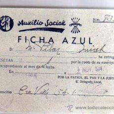 Documentos antiguos: DOCUMENTO AUXILIO SOCIAL, FICHA AZUL.. Lote 22555309