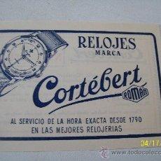 Documentos antiguos: RELOJES MARCA CORTÉBERT,- BOLETO Nº. 102008/OBSEQUIO MENSUAL: UN RELOJ, A PARTIR DEL 25/08/1954. Lote 22831827