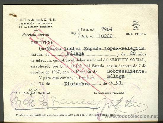 Documentos antiguos: FALANGE ESPAÑOLA. CERTIFICADO SERVICIO SOCIAL DE LA MUJER / FALANGE ESPAÑOLA MALAGA 1951 - Foto 2 - 26629870