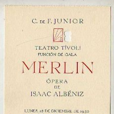 Documentos antiguos: BONITA ENTRADA C.DE.F.JUNIOR - TEATRO TIVOLI FUNCION GALA MERLIN 1950. Lote 23916864