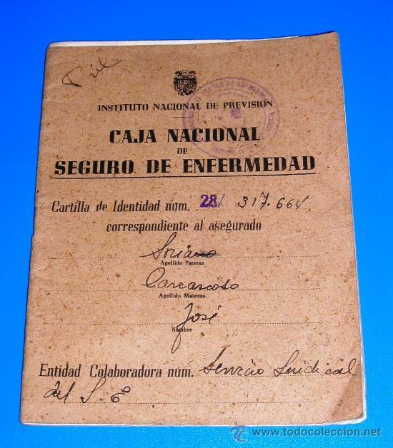 CARTILLA DE IDENTIDAD - CAJA NACIONAL - SEGURO DE ENFERMEDAD - INSTITUTO NACIONAL DE PREVISION 1945 (Coleccionismo - Documentos - Otros documentos)