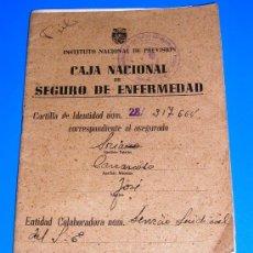 Documentos antiguos: CARTILLA DE IDENTIDAD - CAJA NACIONAL - SEGURO DE ENFERMEDAD - INSTITUTO NACIONAL DE PREVISION 1945 . Lote 24207883