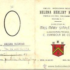Documentos antiguos: CALIFICACION ESCOLAR DE HELENA HERLIHY HALL - ESCUELA SECUNDARIA INGLESA EN MEXICO D.F. - AÑOS 50. Lote 24713854