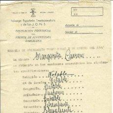 Documentos antiguos: TL29-35 FALANGE ESPAÑOLA TRADICIONALISTA Y DE LAS J.O.N.S. - DELEGACION PROVINCIAL DEL FRENTE DE J . Lote 26624832