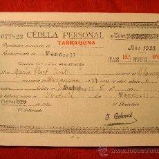 Documentos antiguos: AÑO 1926 * CEDULA PERSONAL EL VENDRELL TARRAGONA. Lote 25457183