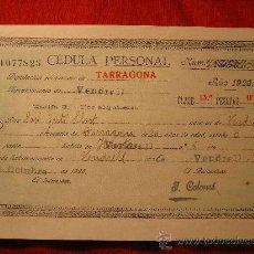 Documentos antiguos: AÑO 1926 * CEDULA PERSONAL EL VENDRELL TARRAGONA. Lote 25457210