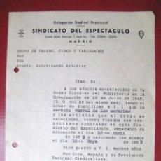 Documentos antiguos: SINDICATO DEL ESPECTACULO. AUTORIZACION POLICIAL. CORRAL DE LA MORERIA MADRID.1959 INCLUIDO.. Lote 27225910