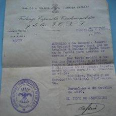 Documentos antiguos: FALANGE ESPAÑOLA TRADICIONALISTA Y DE LAS J.O.N.S. BARCELONA. 1940. Lote 27370057