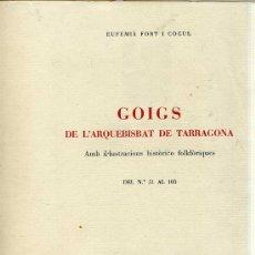 Documentos antiguos: GOIGS DE L'ARQUEBISBAT DE TARRAGONA - EDICIÓN EN PAPEL DE HILO, Nº 10 DE 15 EJEMPLARES (1946). Lote 26726943