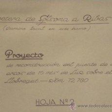 Documentos antiguos: PLANO RECONSTRUCCIÓN PUENTE SOBRE RÍO LLOBLEGAT CARRETERA SOLSONA A RIBAS ( BARCELONA) 1941. Lote 26752668