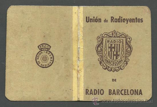 0020 CARNET DE LA UNIO DE RADIOYENTES DE RADIO BARCELONA - AÑO 1956 (Coleccionismo - Documentos - Otros documentos)