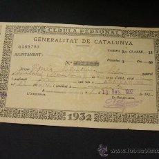 Documentos antiguos: GENERALITAT DE CATALUNYA - CEDULA PERSONAL - 1932 - . Lote 27827350