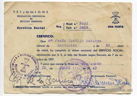 Documentos antiguos: Certificado de cumplimiento del Servicio Social Sección Femenina de Falange Santander 1943 - Foto 2 - 28458953