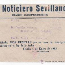 Documentos antiguos: EL NOTICIERO SEVILLANO. DIARIO INDEPENDIENTE. RECIBO DE SUSCRIPCIÓN DE 1933. Lote 28471115